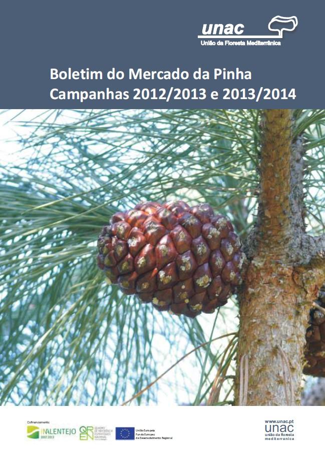 Boletim do Mercado da Pinha Campanhas 2012/2013 e 2013/2014